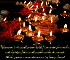 """An animated photograph of flowers and candles on water at nighttime and a life quote by Buddha [Siddhārtha Gautama (Sanskrit; Pali: Siddhattha Gotama) who was a spiritual teacher in the northern region of the Indian subcontinent that founded Buddhism: """" Thousands of candles can be lit from a single candle, and the life of the candle will not be shortened. As happiness never decreases by being shared. """""""