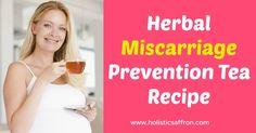 Herbal Miscarriage Prevention Tea Recipe: Cramp Bark, Wild Yam, Partridge Berry