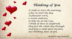 """""""Thinking of You"""" and original love poem by Pamela Joyce Randolph (Arizona Poet Lady). Valentine's Day Quotes, Life Quotes, Soul Qoutes, Love Poems For Him, Kinky Quotes, Qoutes About Love, Girlfriend Quotes, The Secret Book, Twin Flames"""