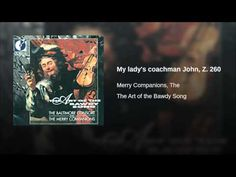 My lady's coachman John, Z. 260 - YouTube