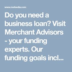 Do you need a business loan? Visit Merchant Advisors - your funding experts. Our funding goals include trusted direct lender, 24/7 around the clock, full transparency and instant approval and we always strike for these. Our business loan programs include bad credit business loans, restaurant loans, unsecured loans, women business loans, secured loans and much more! Join our funding community. Visit Merchant Advisors at www.onlinecheck.com/business_loans.html #businessloans…