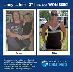 ::09/18/13:: I love the smell of CHANGING LIVES in the morning. See how Jody's changed over the course of her incredible 137 pound weight loss journey in the #BeachbodyChallenge. REPIN and LIKE to congratulate her!