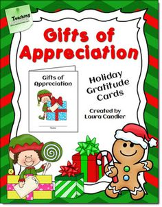 FREE Gifts of Appreciation Holiday Cards - Students create holiday cards to show appreciation to their teammates, classmates, and others. Newly updated!