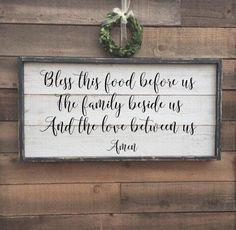 Bless this food before us The family beside us And the love between us, framed shiplap, vintage wood sign by BrushAndTwine on Etsy https://www.etsy.com/listing/489130521/bless-this-food-before-us-the-family
