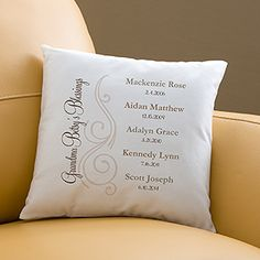 SO CUTE! Grandma pillow with all the grand kids' names and birthdays!