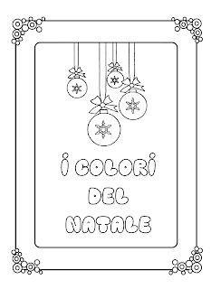 La maestra Linda : I colori del Natale Merry Christmas, Mandala, Education, Blog, Sink Tops, Alphabet, Winter Time, Merry Christmas Card, Calendar
