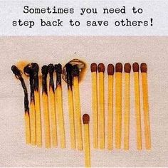 Sometimes you need to step step back to save others.
