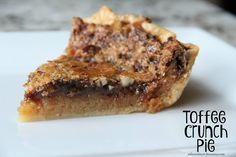 Mix and Match Mama: Toffee Crunch Pie