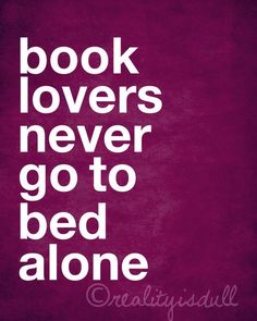 """Shout out to Scandal Fans!! : """"Book lovers never go to bed alone.""""                     ❤ ❤ ❤"""
