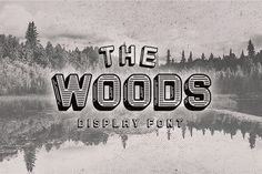 The Woods - Display Font ~ Display Fonts on Creative Market