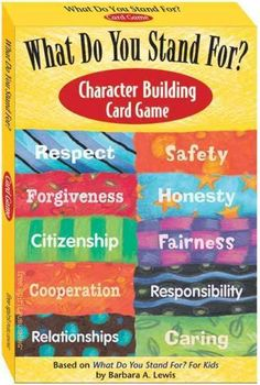 Turn learning into a game and kids will want to play. Based on What Do You Stand For? For Kids by Barbara A. Lewis, this card game spotlights ten top character traits: Caring, Citizenship, Cooperation