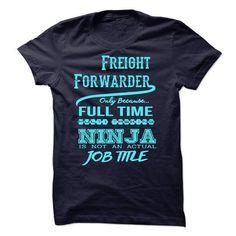 Freight Forwarder T-Shirt T Shirts, Hoodies Sweatshirts. Check price ==► http://store.customtshirts.xyz/go.php?u=https://www.sunfrog.com/LifeStyle/Freight-Forwarder-T-Shirt.html?41382