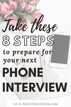 These 8 steps were such important reminders for me heading into the phone interview for my dream job! I feel prepared and confident to nail the interview. Interview Questions And Answers, Job Interview Tips, Interview Preparation, Life Advice, Career Advice, Phone Interviews, Job Search Tips, First Job, Changing Jobs