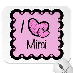 I Love Mimi Cute T-Shirt Mouse Mat