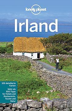 Lonely Planet Reiseführer Irland (Lonely Planet Reiseführer Deutsch)