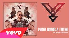Yandel - Para Irnos (A Fuego) ft. J Alvarez, El General Gadiel