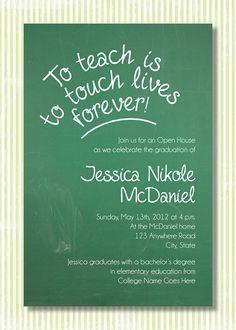 Custom graduation open house invitation -- Teacher & Chalkboard theme -- Green Chalkboard / White -- Digital Design. $16.00, via Etsy.