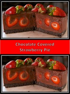 This is The Best >> Chocolate Covered Strawberry Pie - Weblocalfood - Dessert - Torten Coconut Hot Chocolate, Homemade Chocolate, Chocolate Recipes, Dessert Chocolate, Chocolate Strawberry Pie, Chocolate Lovers, My Best Recipe, Strawberry Recipes, Strawberry Pastry Recipe