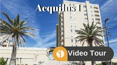 Acquilus I Condos Jacksonville Beach Video Tour Jacksonville Beach Fl, Beach Video, Condos, Tours, Luxury, Pictures, Photos, Photo Illustration, Drawings