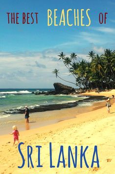 Beaches of Sri Lanka: which one do you choose