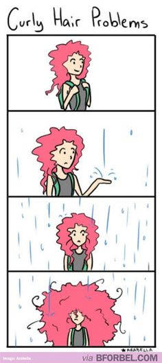 """Curly Hair Problem"" This is sooooooooo me... except with a little more frizz! @Elizabeth Lockhart Reasoner"