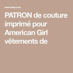 PATRON de couture imprimé pour American Girl vêtements de