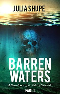 Barren Waters - Part One: (A Post-Apocalyptic Tale of Sur... https://www.amazon.com/dp/B01HLBSUZ2/ref=cm_sw_r_pi_dp_BAwExb1P7KPBR