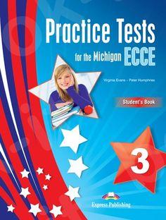 Practice Tests for the Michigan ECCE 3 - Student's Book (Βιβλίο Μαθητή) - Revised ECCE Exam 2013! (NEW!!!) Michigan, Student, Books, Libros, Book, Book Illustrations, Libri