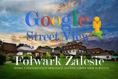 Zdjęcia panoramiczne Google Street View - Wirtualna wycieczka w Folwarku Zalesie. Spacer wirtualny po firmie w Street View Google  #GoogleStreetViewSalaWeselna #zdjęciapanoramiczne