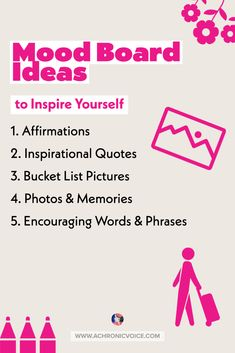 Think of a mood board as a kind of wish list. Place items on it that inspire positivity. Some ideas are: Affirmations, Inspirational quotes, Bucket list pictures, Photos, Encouraging words and phrases. #infographic #moodboard #ChronicIllness