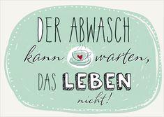 """Postkarte """"Der Abwasch kann warten, das Leben nicht!"""" - mlömpf-Shop"""