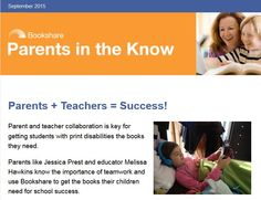 Read the Bookshare September 2015 Parents in the Know Newsletter at http://p0.vresp.com/6G9e9z. Image: Newsletter screenshot.