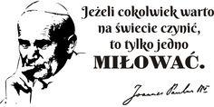 Cytaty, sentencje, papież - Jan Paweł II - 78 Thoughts And Feelings, Motto, Cool Words, Spirituality, Faith, Stamp, Humor, Memes, Coco Chanel