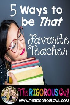"""5 Ways to be That """"Favorite Teacher"""" Every Child Begs to Have. Read how you can be that favorite teacher and steps to have a fun and engaging classroom."""