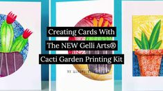 Gelli Arts® Gel Printing with the Cacti Garden Printing Kit by Marsha Valk – Famous Last Words Gel Press, Gelli Plate Printing, Gelli Arts, Diy Store, Plate Art, Orchid Care, Famous Last Words, Cacti Garden, Elementary Art