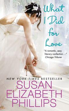 Susan Elizabeth Phillips - What I Did for Love