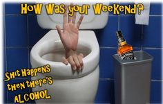 Like us on Facebook ~ Shit Happens then there's ALCOHOL!