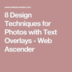 8 Design Techniques for Photos with Text Overlays - Web Ascender