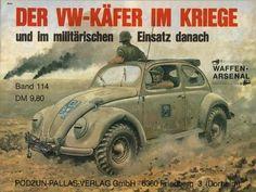 """"""" La Coccinelle de Volkswagen au combat et dans les opérations militaires ensuite"""". """" The VW beetle in battle and in later military operations """"."""
