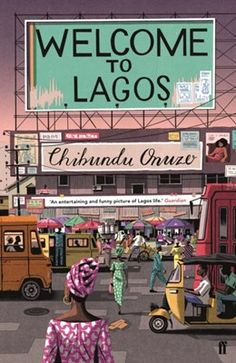 Køb 'Welcome to Lagos' nu. Five runaways ride the bus from Bayelsa to a better life in a megacity.They are unlikely allies -- a private, a housewife, an