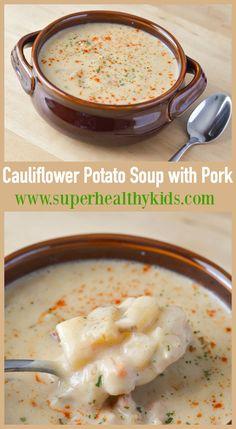 and Cauliflower Potato Soup - This creamy pork and cauliflower potato ...