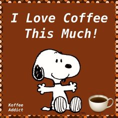 Snoopy I love coffee this much