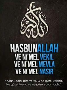 hasbunallahu ve ni'mel vekil ni'mel mevla ve ni'men nasîr Islam Muslim, Allah Islam, Islam Quran, Islamic Dua, Islamic Quotes, Ramadan 2016, Prophet Muhammad, Holy Quran, S Word