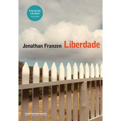 livro liberdade jonathan franzen - Pesquisa Google