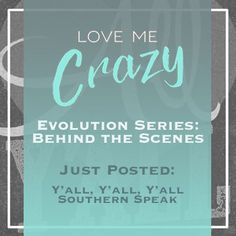 "Want to know the whats and what nots of the contemporary romance Love Me Crazy by Camden Leigh? Access Week 5 of the Evolution Series: Behind the Scenes of Love Me Crazy and read about my usage of ""y'all"". The series contains never before seen cut scenes, character studies and why certain elements were chosen for Cassidy & Quinn's new adult southern love story. This book is available for download at Amazon http://amzn.to/2d29glZ  Available on audible."