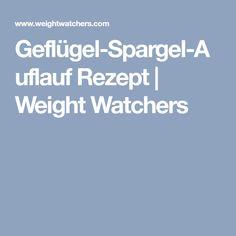 Geflügel-Spargel-Auflauf Rezept | Weight Watchers