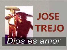 Jose Trejo Dios es amor