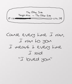 (The Other Side - Tonight Alive) This is on the soundtrack to one of my favourite movies, the amazing spiderman 2, i love the meaning of the lyrics too.
