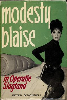 Modesty Blaise in 'Operatie Slagtand' by Peter O'Donnell - Dutch edition of 'Sabre-Tooth'