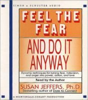 Feel the fear and do it anyway [compact disc]